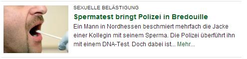 Die FR titelt 'Spermatest bringt Polizei in Bredouille' und zeigt einen Speicheltest.